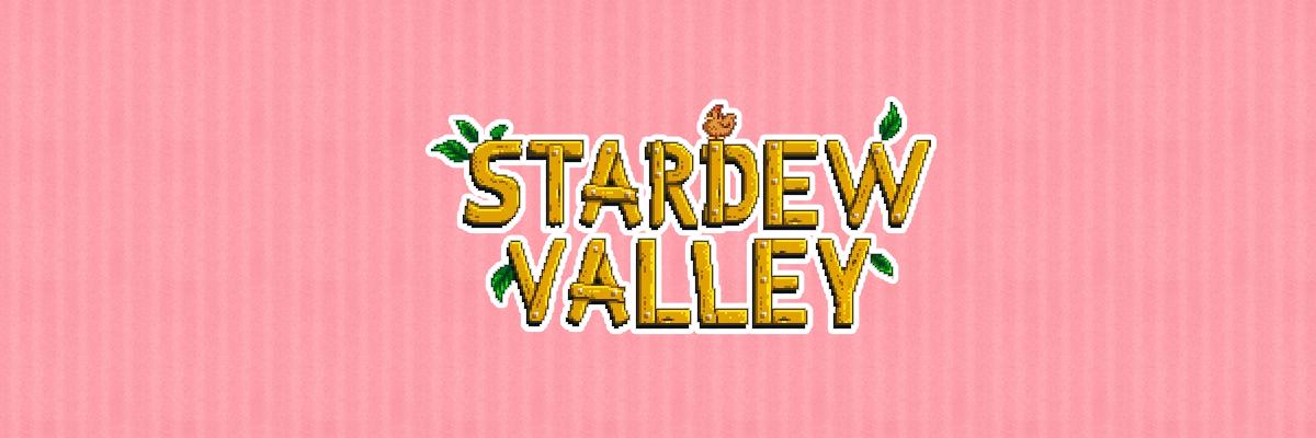 Stardew Valley o cómo acabar con tu vida social