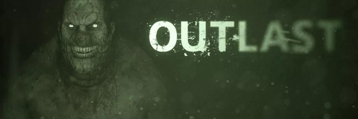 Outlast: el ser humano no tiene límites… para mal