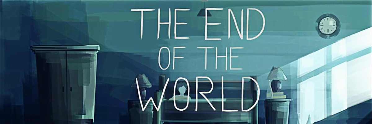 The End of the World o esto debería ser un artículo de Halloween