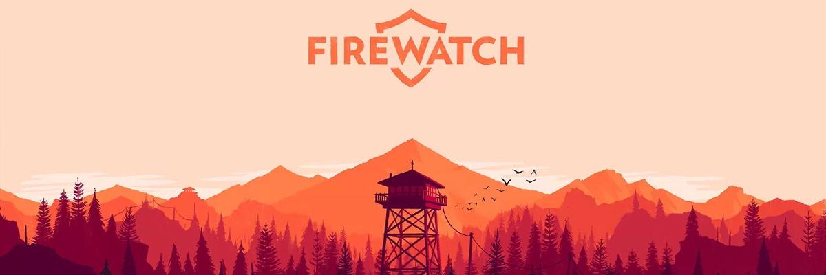 Firewatch: Aquí huele a chamusquina