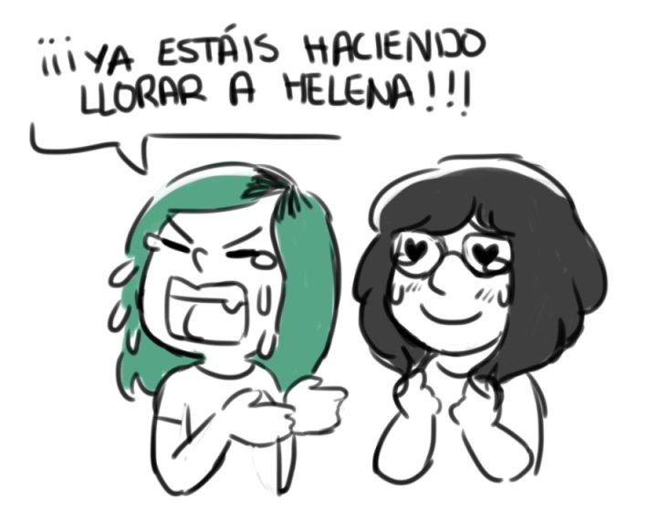 """""""Ya estáis haciendo llorar a Helena"""""""