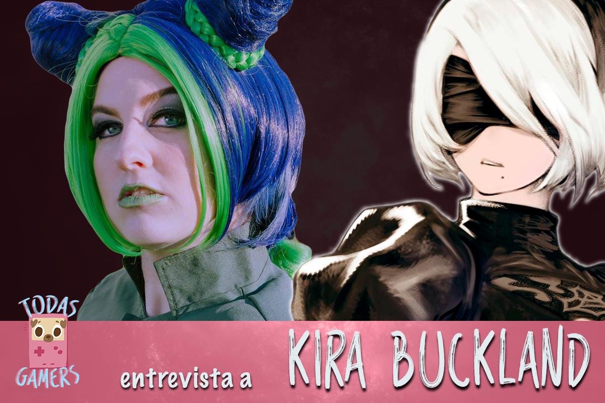 Entrevista con Kira Buckland ★