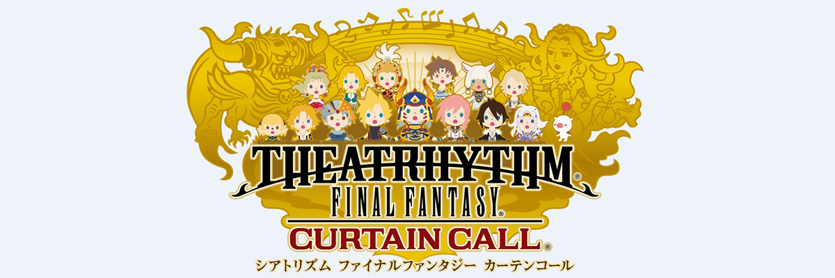 Final Fantasy Theatrhythm Curtain Call, no es legal ser tan mono