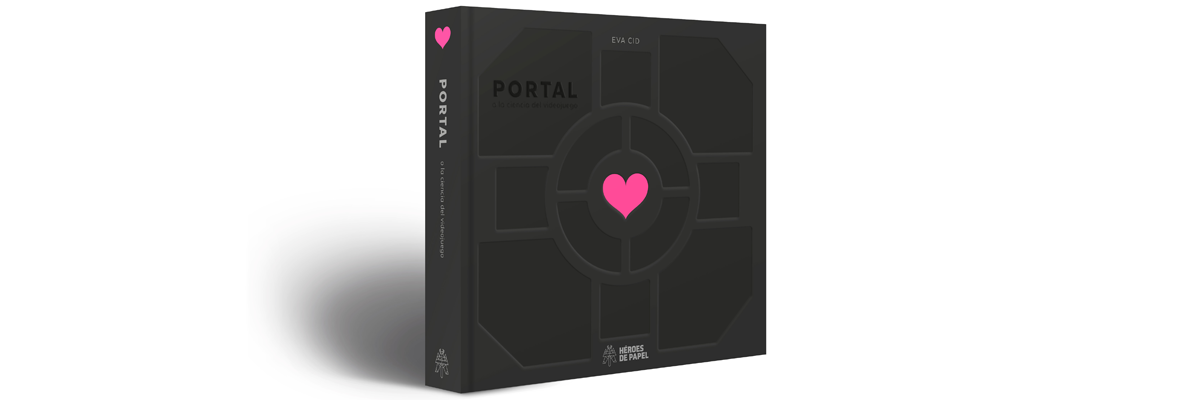 Portal o la ciencia del videojuego. Now, you're thinking with portals