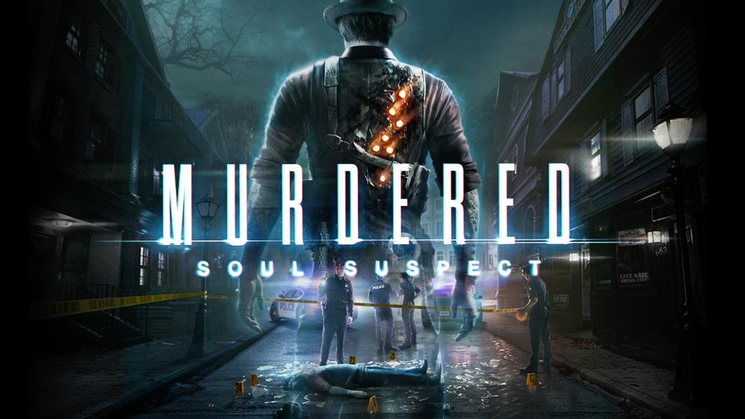 Murdered: Soul Suspect – Terror (im)popular y vuelta a las ghost stories
