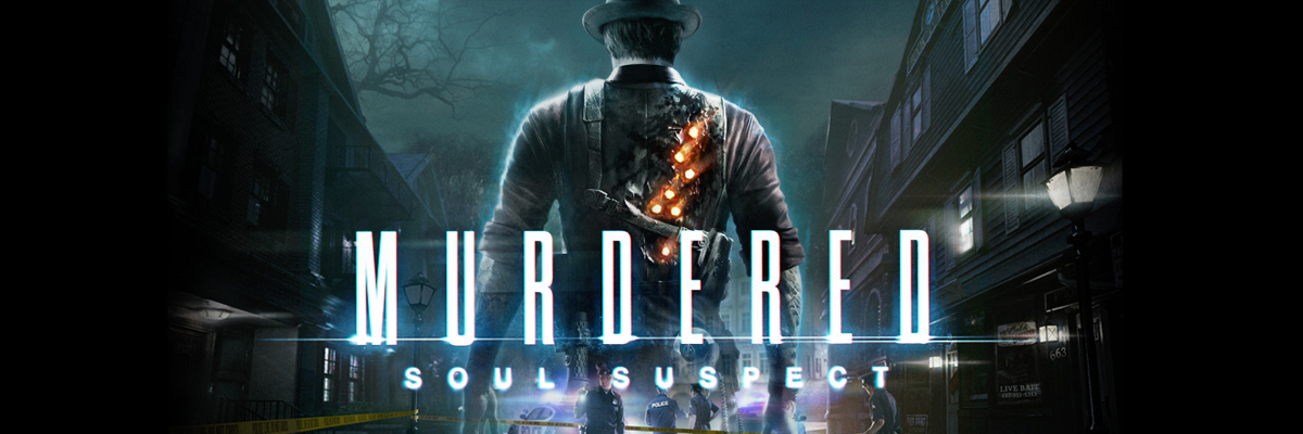 Murdered: Soul Suspect – Terror (im)popular y vuelta a las ghost stories