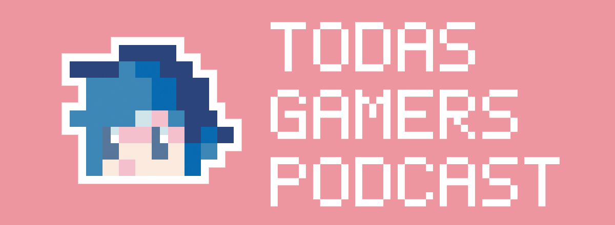 Podcast Todas Gamers. Especial de Fire Emblem