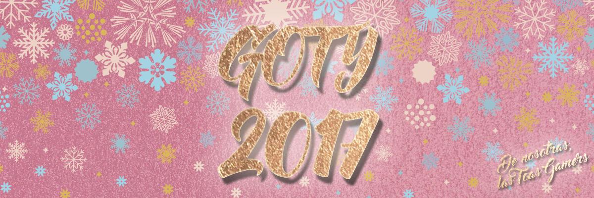 Los mejores juegos del año: Los GOTY de ellas, las ToasGamers