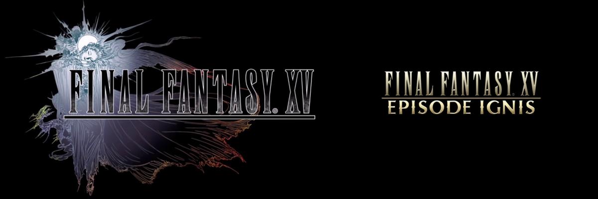 Final Fantasy XV – Episodio Ignis