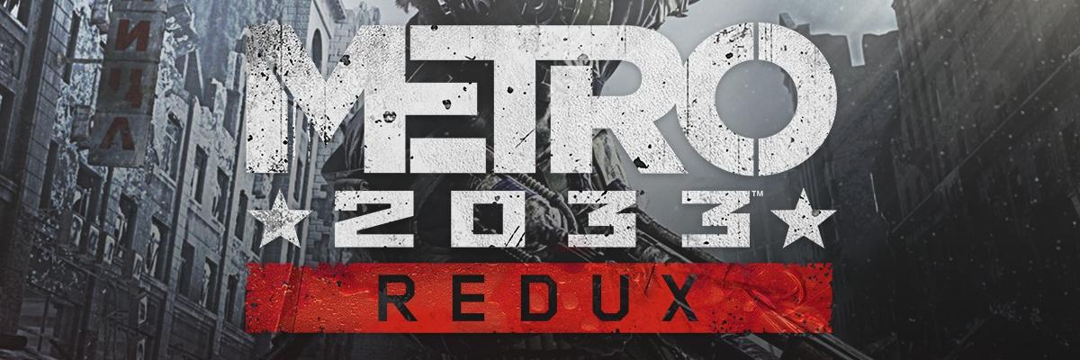 Metro 2033 Redux: Un survival horror con lo mejor de un FPS