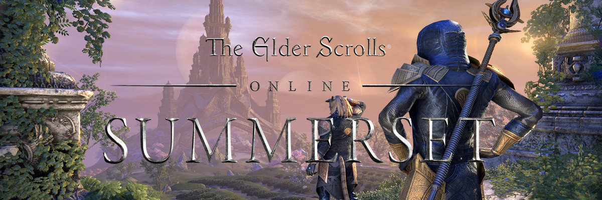 Escapada Virtual: The Elder Scrolls Online – Summerset