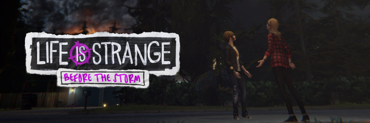 Life is Strange: Before the Storm, Fuego camina conmigo