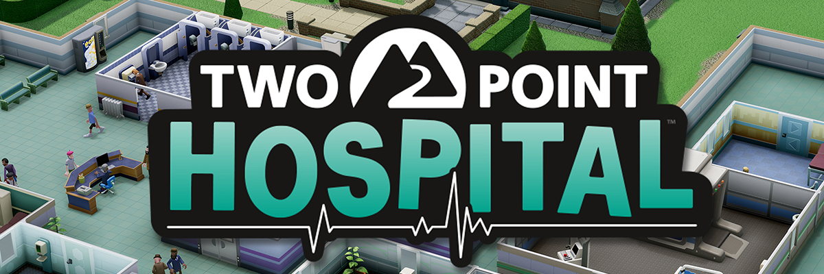Two Point Hospital: El reencuentro con el Theme Hospital