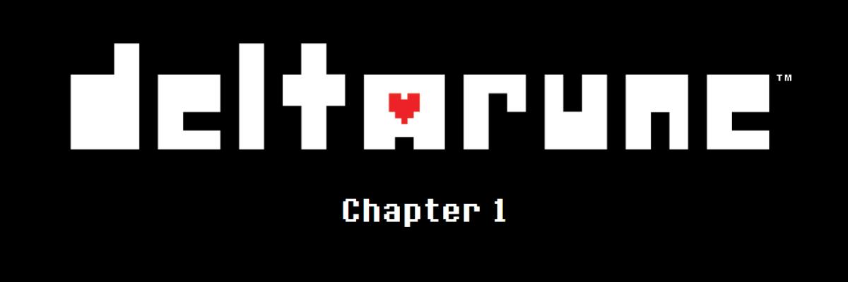 Deltarune, capítulo 1