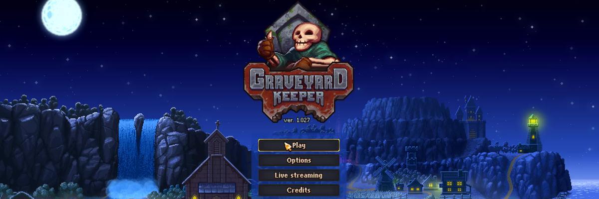 Graveyard Keeper: Me quiero morir