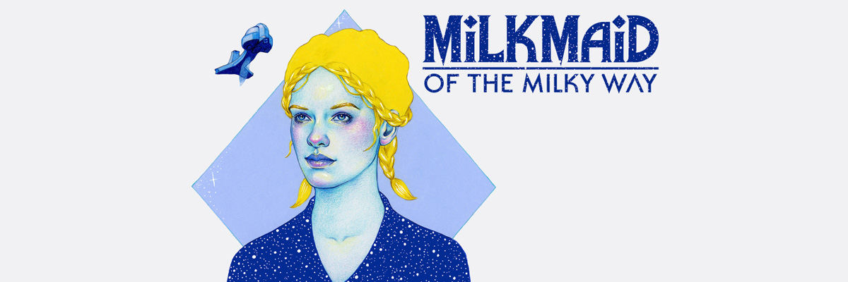 Milkmaid of the Milky Way: No sin mis vacas