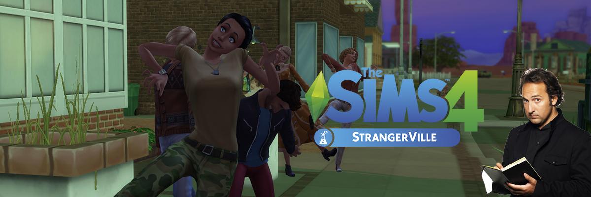 Los Sims 4, StrangerVille. ¿Qué está ocurriendo? ¿Qué está pasando?
