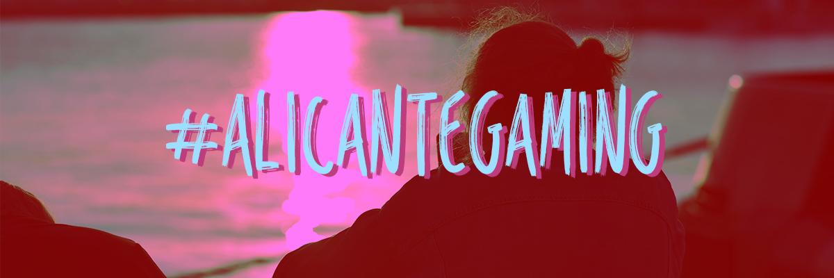 Visitamos la Alicante Gaming Puerto de Encuentro | Parte 2