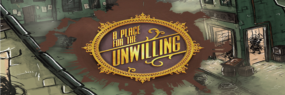 A Place for the Unwilling: la ciudad de los misterios