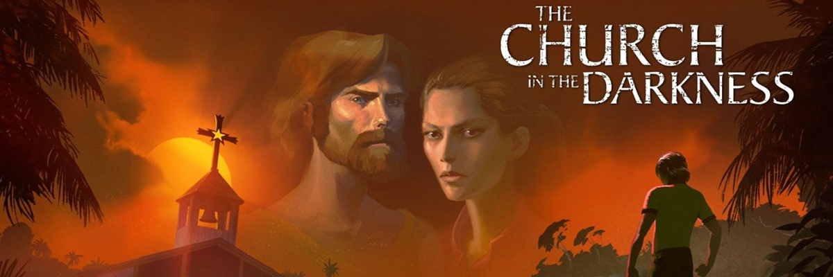 The Church in the Darkness, una secta de armas tomar