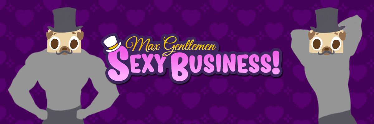 Análisis de Max Gentlemen Sexy Business!